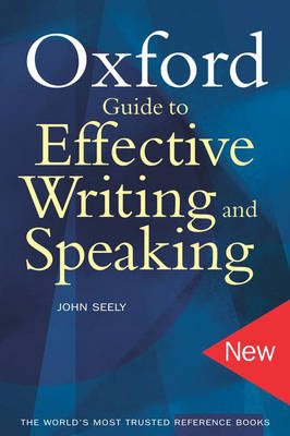 Oxford Guide to Effective Writing and Speaking (Paperback)