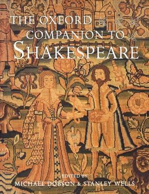 The Oxford Companion to Shakespeare - Oxford Companions (Paperback)