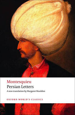 Persian Letters - Oxford World's Classics (Paperback)