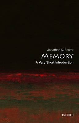 Memory: A Very Short Introduction - Very Short Introductions (Paperback)