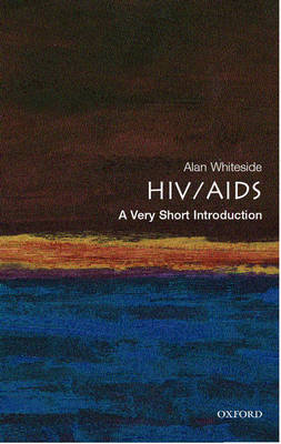 HIV/AIDS: A Very Short Introduction - Very Short Introductions (Paperback)