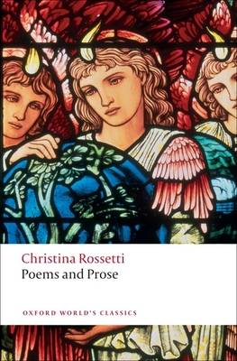 Poems and Prose - Oxford World's Classics (Paperback)