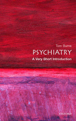 Psychiatry: A Very Short Introduction - Very Short Introductions (Paperback)