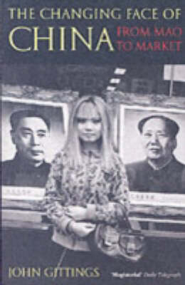 The Changing Face of China: From Mao to Market (Paperback)