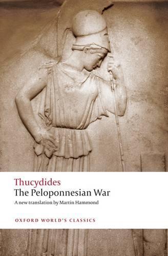 The Peloponnesian War - Oxford World's Classics (Paperback)