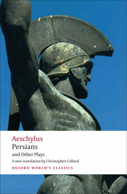 Persians and Other Plays - Oxford World's Classics (Paperback)