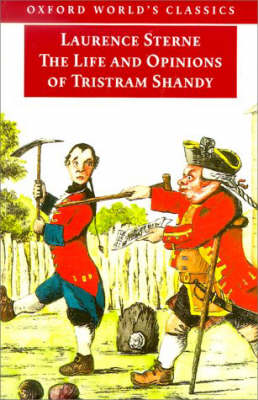 The Life and Opinions of Tristram Shandy, Gentleman: Life and Opinions of Tristram Shandy, Gentleman - Oxford World's Classics (Paperback)