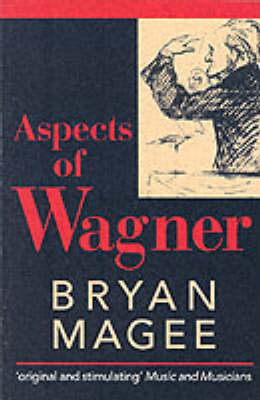 Aspects of Wagner (Paperback)