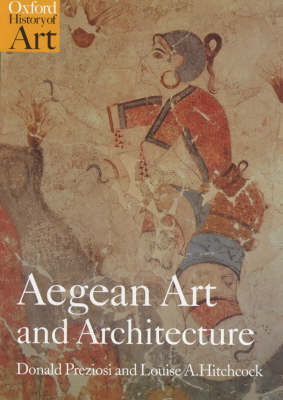 Aegean Art and Architecture - Oxford History of Art (Paperback)