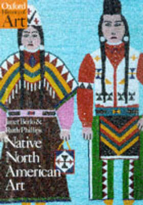 Native North American Art - Oxford History of Art (Paperback)