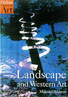 Landscape and Western Art - Oxford History of Art (Paperback)
