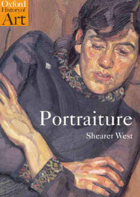 Portraiture - Oxford History of Art (Paperback)