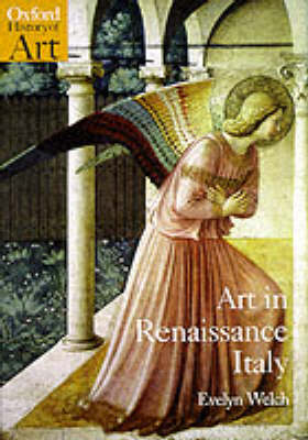 Art in Renaissance Italy 1350-1500 - Oxford History of Art (Paperback)