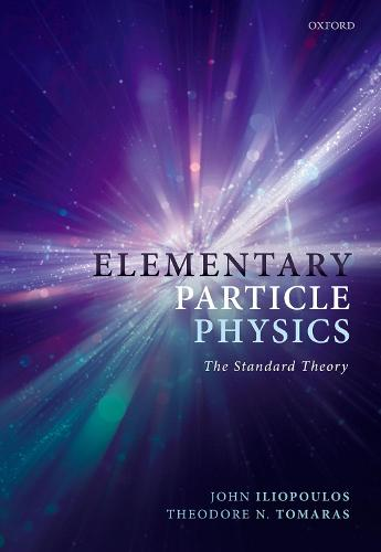 Elementary Particle Physics: The Standard Theory (Paperback)
