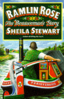 Ramlin Rose: The Boatwoman's Story (Paperback)