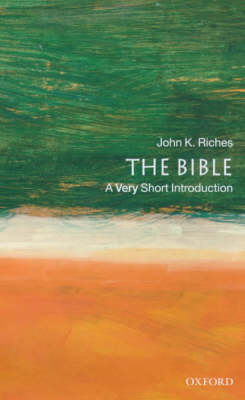 The Bible: A Very Short Introduction - Very Short Introductions (Paperback)
