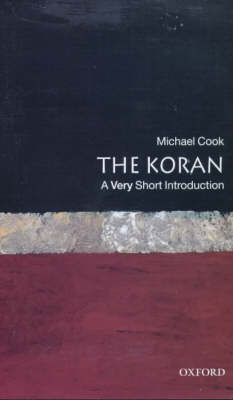 The Koran: A Very Short Introduction - Very Short Introductions (Paperback)