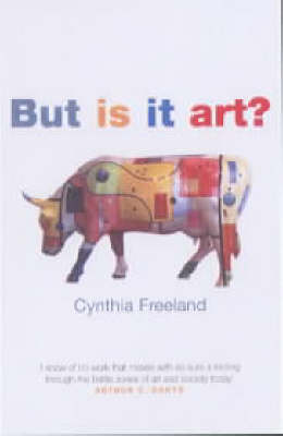 But Is It Art?: An Introduction to Art Theory (Paperback)