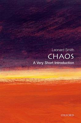 Chaos: A Very Short Introduction - Very Short Introductions (Paperback)