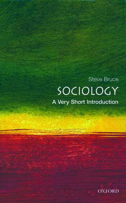 Sociology: A Very Short Introduction - Very Short Introductions (Paperback)
