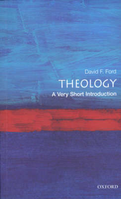 Theology: A Very Short Introduction - Very Short Introductions (Paperback)