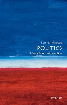 Politics: A Very Short Introduction - Very Short Introductions (Paperback)