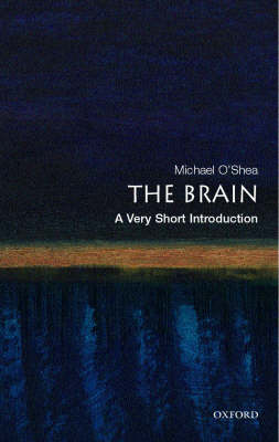 The Brain: A Very Short Introduction - Very Short Introductions (Paperback)