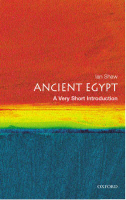 Ancient Egypt: A Very Short Introduction - Very Short Introductions (Paperback)