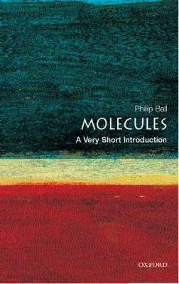Molecules: A Very Short Introduction - Very Short Introductions (Paperback)