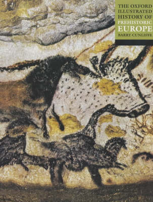 The Oxford Illustrated History of Prehistoric Europe - Oxford Illustrated History (Paperback)