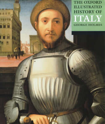 The Oxford Illustrated History of Italy - Oxford Illustrated History (Paperback)
