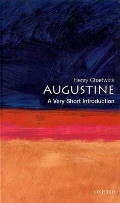 Augustine: A Very Short Introduction - Very Short Introductions (Paperback)