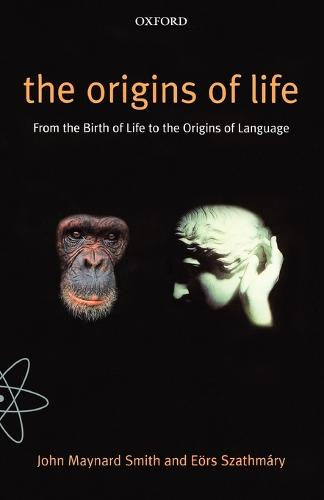 The Origins of Life: From the Birth of Life to the Origin of Language (Paperback)
