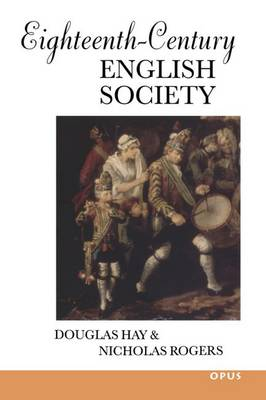 Eighteenth-Century English Society: Shuttles and Swords - OPUS (Paperback)