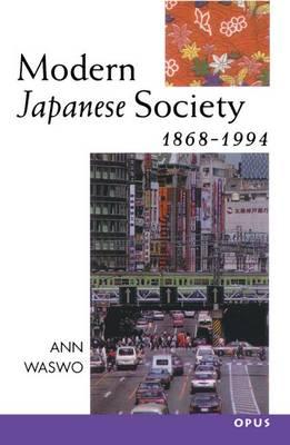 Modern Japanese Society 1868-1994 - OPUS (Paperback)