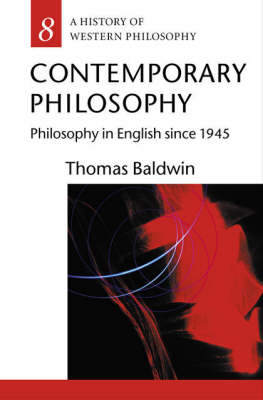Contemporary Philosophy: Philosophy in English since 1945 - A History of Western Philosophy (Paperback)
