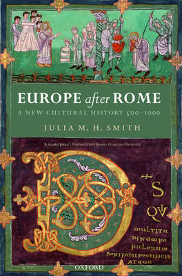 Europe after Rome: A New Cultural History 500-1000 (Paperback)