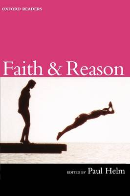 Faith and Reason - Oxford Readers (Paperback)