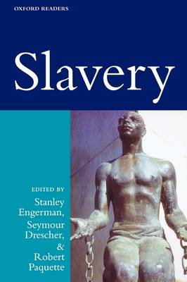 Slavery - Oxford Readers (Paperback)