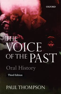 Voice of the Past: Oral History (Paperback)