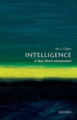 Intelligence: A Very Short Introduction - Very Short Introductions (Paperback)