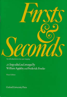 Firsts and Seconds: An Introduction to Two-Part Singing (Paperback)