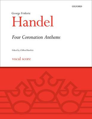 Four Coronation Anthems: Vocal score - Classic Choral Works (Sheet music)