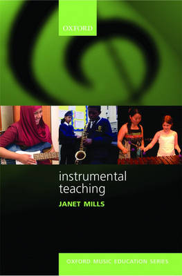 Instrumental Teaching - Oxford Music Education (Paperback)