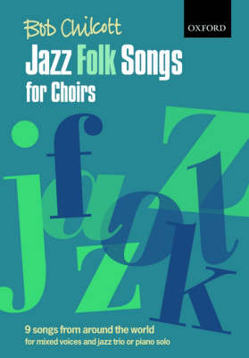Jazz Folk Songs for Choirs: 9 songs from around the world (Sheet music)