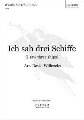 Ich Sah Drei Schiffe (I Saw Three Ships): Vocal Score (Sheet music)