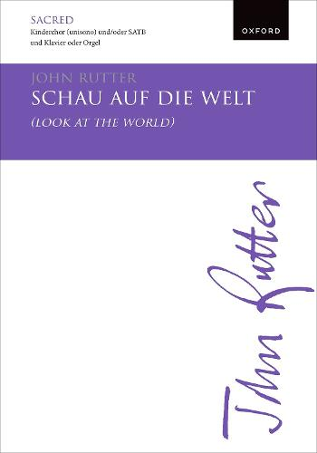 Schau auf die Welt (Look at the world): Vocal score (Sheet music)