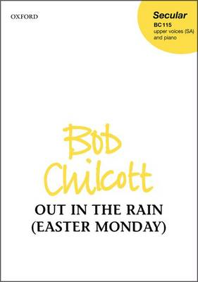 Out in the rain (Easter Monday): Vocal score (Sheet music)