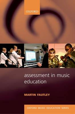 Assessment in Music Education - Oxford Music Education (Paperback)