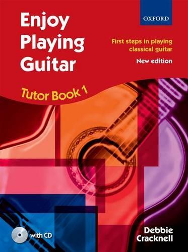 Enjoy Playing Guitar Tutor Book 1 + CD: First steps in playing classical guitar - Enjoy Playing Guitar (Sheet music)